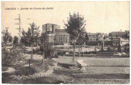 """LIMOGES :  """" JARDINS DU CHAMP DE JUILLET """" Circulé Vers TOULOUSE HÔPITAL DE PURPAN - Limoges"""