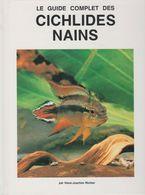 GUIDE COMPLET DES CICHLIDES NAINS - Par Hans Joachim RICHTER (faune Marine, Poissons, Mer, Poisson) - Encyclopaedia