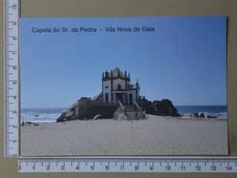 PORTUGAL - CAPELA DO SENHOR DA PEDRA -  VILA NOVA DE GAIA -   2 SCANS     - (Nº35651) - Porto