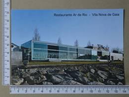 PORTUGAL - RESTAURANTE AR DE RIO -  VILA NOVA DE GAIA -   2 SCANS     - (Nº35653) - Porto