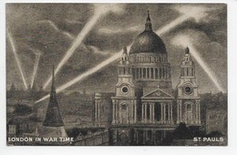 LONDON In War Time - St. Pauls - St. Paul's Cathedral