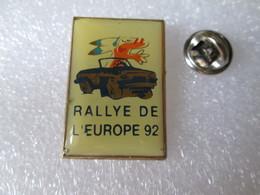 PIN'S   RALLYE  DE L EUROPE  92 - Rallye