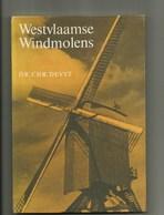 Westvlaamse Windmolens  , Met Foto's , Blz 125 - History