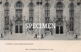 8 La Porte Du Palais Du Gouvernement - Stereokaart - Bruges - Brugge - Ledegem