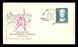YUGOSLAVIA 1963 - Commemorative Envelope For Liberation Of Zagreb 145-8.V-1963. With Commemorative Cancel And Stamp With - 1945-1992 Sozialistische Föderative Republik Jugoslawien