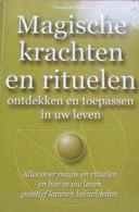 Magische Krachten En Rituelen Ontdekken En Toepassen In Uw Leven.  Alles Over Magie ... - Livres, BD, Revues