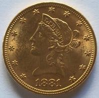 10 Dollars Eagles / Liberty - Or - 1881 TTB/SUP - L. Gold