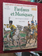 BACCAGI / UNIFORMES DU PREMIER EMPIRE / COLLECTION BUCQUOY . T10 FANFARES ET MUSIQUES DES TROUPES A CHEVAL - Books