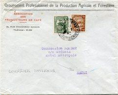 """INDOCHINE LETTRE A ENTETE DU """"GROUPEMENT PROFESSIONNEL.......ET FORESTIERE........"""" DEPART SAIGON 11-9-4? POUR LE TONKIN - Indochine (1889-1945)"""