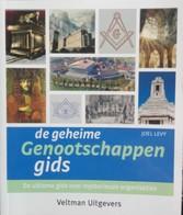 De Geheime Genootschappengids Loge Vrijmetselarij Levy Maçonnerie - Livres, BD, Revues