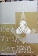Het Vrije Denken Hoeksteen Van De Vrijmetselarij Loge Maçonnerie René Pieyns - Livres, BD, Revues