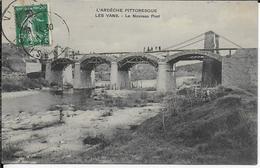 Superbe Cpa -Les VANS-07- Le Nouveau Pont -Ardèche Pittoresque- écrite Voyagée -édit: C.Artige Fils - Les Vans