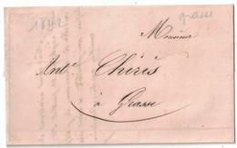 1842 - LETTRE LAC De GRASSE Pour GRASSE (ALPES MARITIMES COMTÉ DE NICE) TRANSPORTÉE PAR PORTEUR - 1801-1848: Vorläufer XIX