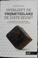 Overleeft De Vrijmetselarij De 21ste Eeuw ? Ronald Commers - Libros, Revistas, Cómics