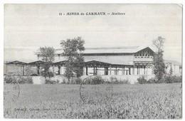 Carmaux Mines De Carmaux Ateliers - Carmaux