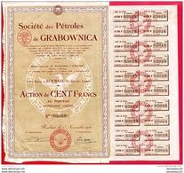 (Réf : A747)  ACTION ET TITRE - ACTION DE 100 FRANCS AU PORTEUR SOCIÉTÉ DES PÉTROLES DE GRABOWNICA - Pétrole