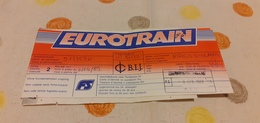BIGLIETTO TRENO EUROTRAIN DA PORDENONE A TOULOSE 1989 - Treni