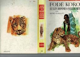 Fodé Koro Et Les Hommes Panthères Par René Guillot - Bücher, Zeitschriften, Comics