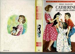 Catherine Et Les Chiens Perdus Par Denis François - Bücher, Zeitschriften, Comics