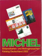 Deutschland Michel Bildpostkarten- Und Motivganzsachenkatalog 2002 Neu-Preis 21,50: - Catalogues