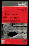 DIZIONARIO DEI TERMINI STORIOGRAFICI - Dizionari