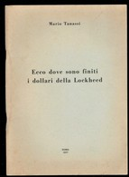 ECCO DOVE SONO FINITI I DOLLARI DELLA LOCKHEED - Histoire, Philosophie Et Géographie