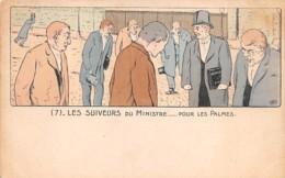 Illustrateur M.B - Les Suiveurs Du Ministre... Pour Les Palmes- Satirique Politique - Illustrators & Photographers