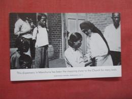 The Dispensary In Manchuria    Ref 4085 - Misiones