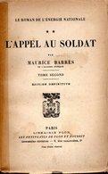 L'Appel Au Soldat Par Maurice Barrès  Edit Plon 1926 - Auteurs Classiques