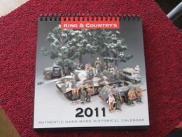 CAGI3 Figurines KING & COUNTRY / CALENDRIER 2011 Très Bien Illustré Des Modèles De La Société - Militares
