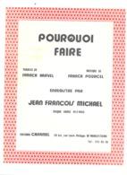"""Partition ( Musique Et Paroles FR ) Jean François MICHAEL  """" Pourquoi Faire  """" Chanson, Chanteur, ... - Partituren"""