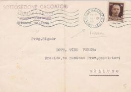 1943 PIEVE Di CADORE Annullo Meccanico Azzurro Su Cartolina Affrancata Imperiale C.30 Piega Centrale - 4. 1944-45 Social Republic