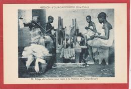 CPA: Burkina Faso - Haute Volta - Filage De La Laine - Mission D'Ouagadougou - Burkina Faso