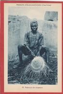 CPA: Burkina Faso - Haute Volta - Fabricant De Chapeaux - Mission D'Ouagadougou - Burkina Faso