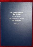 BELGIQUE LIVRE OCCASION KOOPMAN LES CACHETS A POINTS DE BELGIQUE 1864/1873 - Belgique
