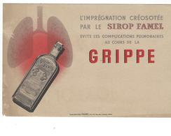 BUVARD  SIROP FAMEL   PARIS  GRIPPE  *****  RARE    A SAISIR   ****** - Produits Pharmaceutiques