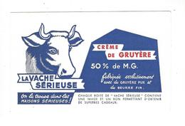 BUVARD  LA VACHE SERIEUSE   CREME DE GRUYERE  *****       A SAISIR   ****** - Dairy