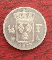 1/4 DE FRANC ARGENT LOUIS XVIII 1817 A PARIS TB+ - F. 25 Centimes