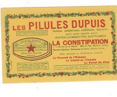 BUVARD  LES PILULES DUPUIS   *****       A SAISIR   ****** - Produits Pharmaceutiques