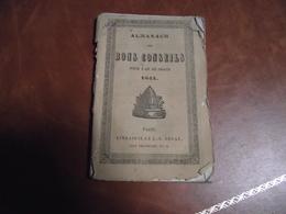 ALMANACH Des Bons Conseils, 1844 - Calendriers