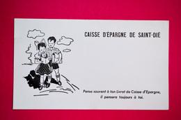 Buvard CAISSE D'ÉPARGNE De SAINT-DIÉ, Vosges - Banco & Caja De Ahorros
