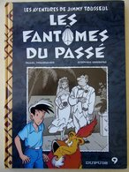 Jimmy Tousseul Les Fantômes Du Passé EO 1996 TBE - Jimmy Tousseul