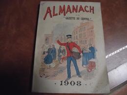 ALMANACH, Agenda, La Gazette Du Centre, 1908 - Calendriers
