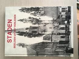 Staden, Beelden Uit Het Verleden. - Autres