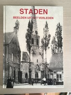 Staden, Beelden Uit Het Verleden. - Libros, Revistas, Cómics