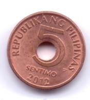 PHILIPPINES 2012: 5 Sentimo, KM 268 - Philippines