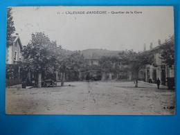 07 ) Lalevade-d'ardèche - N° 11 - Quartier De La Gare - Année 1926  : EDIT : B.F - Autres Communes