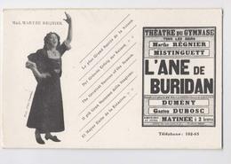 Madame Marthe Regnier - Théatre Du Gymnase - L'Ane De Buridan - Publicité - Affiche - Mistinguett - Theatre