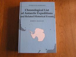 CHRONOLOGICAL LIST OF ANTARCTIC EXPEDITIONS & Related Events Explorateur Polaire Exploration Antarctique Pôle Sud Polar - Non Classés