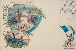 1900 GUATEMALA , TARJETA POSTAL NO CIRCULADA , EXPOSICIÓN INTERNACIONAL DE 1900 - Guatemala